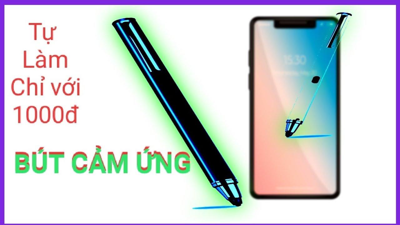 Cách làm cây bút cảm ứng điện thoại giá 1k