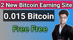 2 New Free Bitcoin Earning Sites Without investment Earn daily 0.015 bitcoin free
