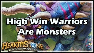 [Hearthstone] High Win Warriors Are Monsters