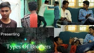 Gambar cover Types of Brothers || Hyderabadi || brothers vp
