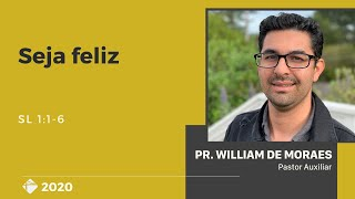🗓25/Out/20 📖Seja feliz  🎤Pr. William de Moraes
