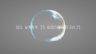 DGS • Winter '15 Audition Results