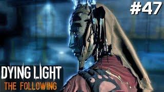 Dying Light The Following PL [#47] POKONAŁEM OSTATNIEGO Bossa /z Skie