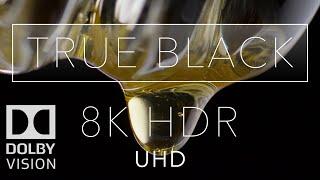 8k HDR True Black Dolby Vision