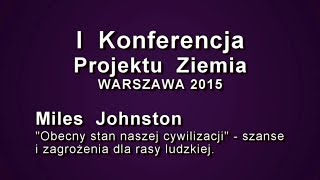 Miles Johnston na I Konferencji Projektu Ziemia w Warszawie