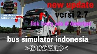 bussid versi 2.7 new update   rosalia indah RK360
