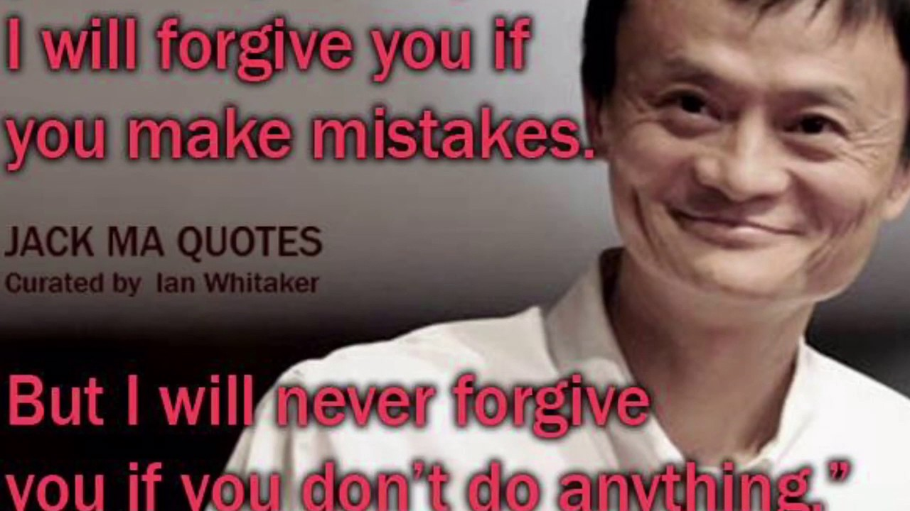 150 Best Things Jack Ma Ever Said Best Jack Ma Quotes On Business