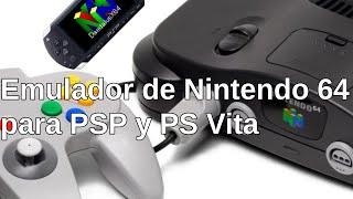 Mejor emulador de Nintendo 64 para PSP y PS Vita (Última versión)