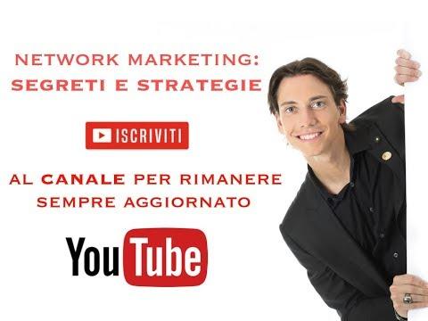 Segreti e Strategie per il TUO Successo nel Network Marketing 2018!