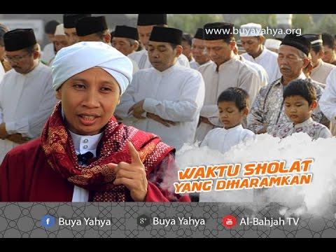 Waktu Shalat yang Diharamkan   Buya Yahya   Fiqih Praktis