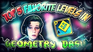 Top 5 Favorite Levels In Geometry Dash