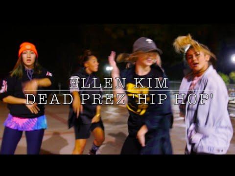 Ellen Kim Choreographer HIP HOP   DEAD PREZ   ...