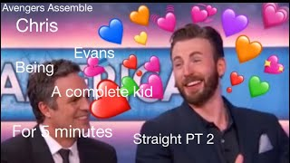 Chris Evans being a complete kid for 5 minutes straight pt 2