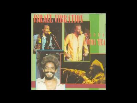 Israel Vibration Meets Cocoa Tea Full album
