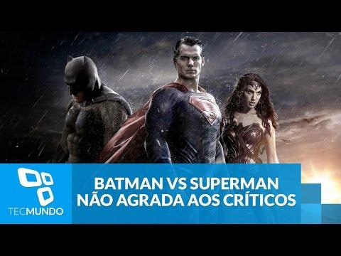 Batman Vs Superman Não Agrada Aos Críticos: Veja Comentários!