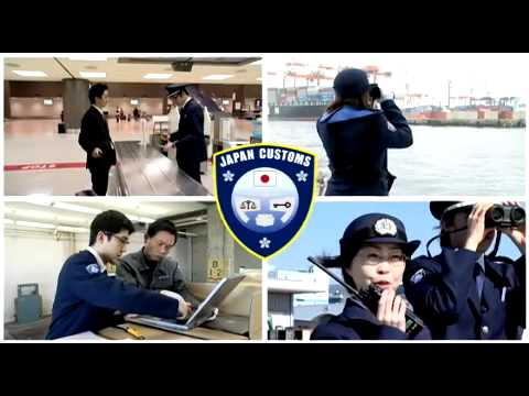 For the Future of Japan ~The Mission of Japan Customs~