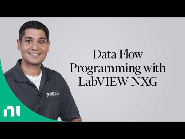 Data Flow Programming with LabVIEW NXG