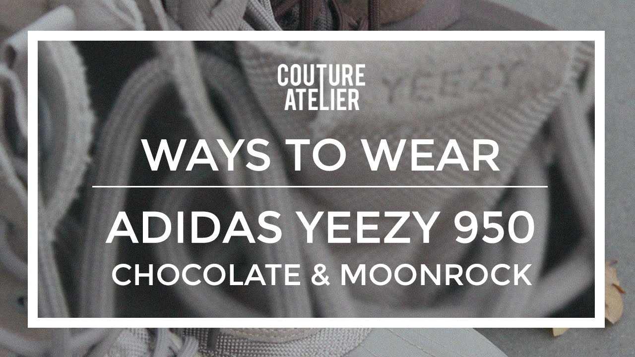 79c190e07d7 Ways To Wear  Adidas Yeezy 950 (Chocolate   Moonrock)