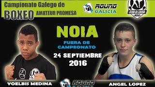 NOIA PROMESAS 09/16 Yoelbis Medina (CL Noia) -vs- Angel Lopez (EB Canario)