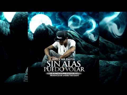 Jon Z - Sin Alas Puedo Volar (Audio)