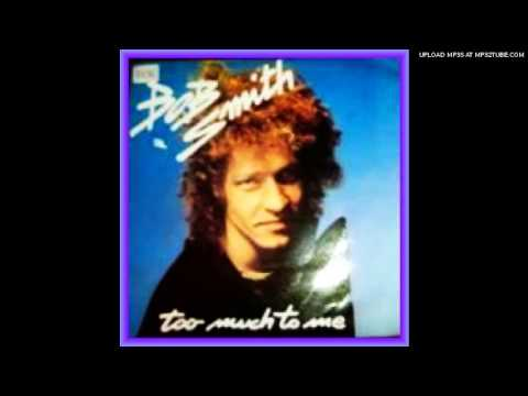 BOB SMITH-Making Too Much To Me