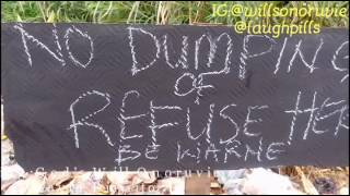 No dumping of refuse (LaughPillsComedy)