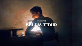 Sal Priadi - Belum Tidur (Saldi Only) [UNOFFICIAL]