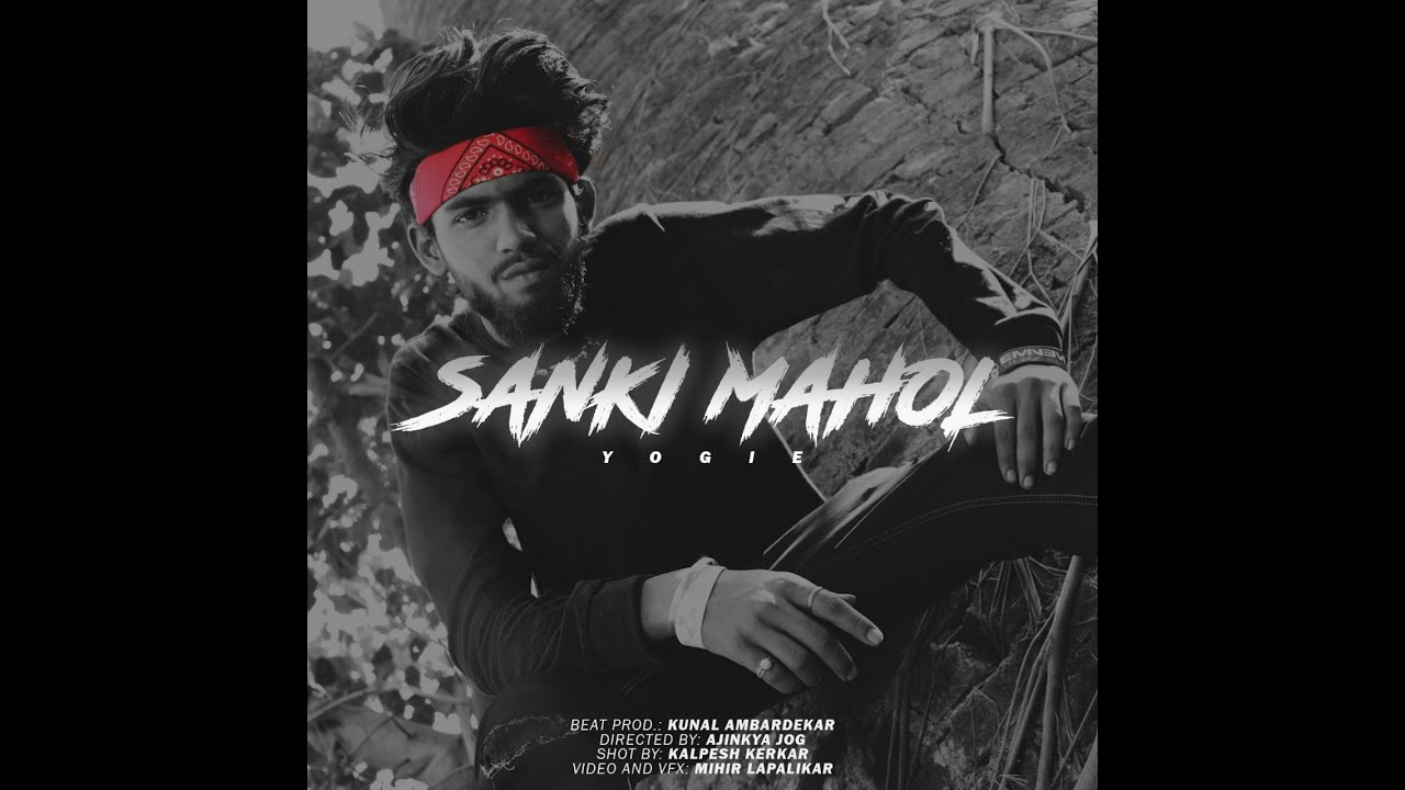 Download YOGIE - SANKI MAHOL [OFFICIAL MUSIC VIDEO] | 2019