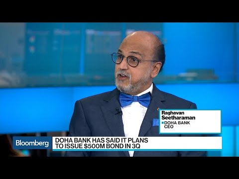 Doha Bank CEO Says Liquidity in Banking Sector Has Improved a Lot