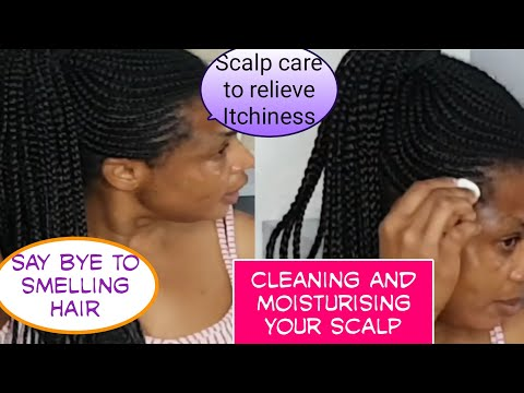 How to clean your scalp| get rid of smelling braids| cornrow|unclog pores for hair growth