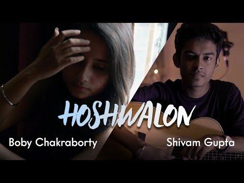 Hoshwalon ko khabar - Jagjit Singh   Cover by Boby Chakraborty   Shivam Gupta