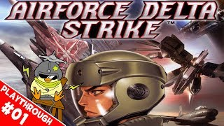 Airforce Delta Strike - Blind Playthrough - Mission 1