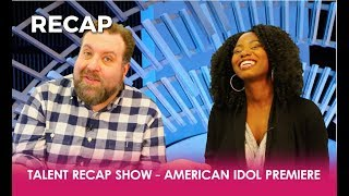 American Idol Premiere: Katy Perry FLIRTS... A lot & The Singers Makes Us WIG | Talent Recap Show 21