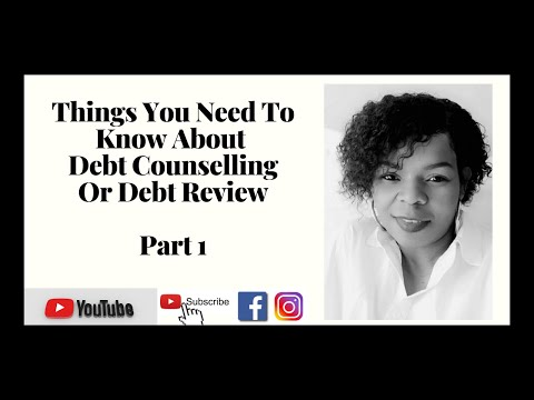PART 1: Things to know about Debt Counselling/Review