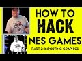 How to Hack NES Games - Part 2: Importing Graphics