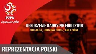 Ogłoszenie kadry na EURO 2016