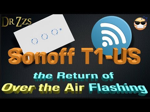 Sonoff T1 US version flashed with Tasmota Over the Air!