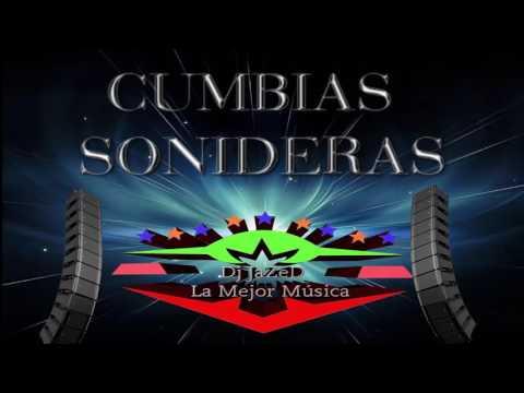 LO MEJOR DE CUMBIAS SONIDERAS  2017