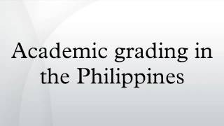 Academic grading in the Philippines