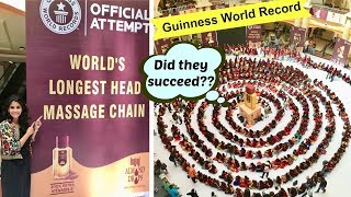 Witnessed a crazy Guinness World Record for 'World's Longest Head Massage Chain' by BajajAlmondDrops