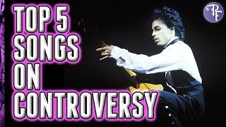 Top 5 Prince Songs on Controversy (1981)