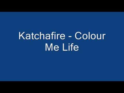 Katchafire - Color  Me Life