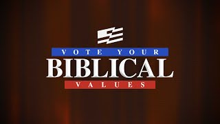 Pastor Mike Wells: Vote Your Biblical Values, Part 1