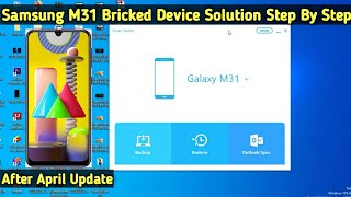 Samsung Galaxy M31 Bricked Device Solutions Step By Step | Samsung M31 Bricked After April Update