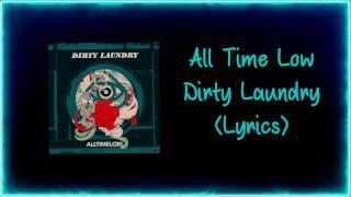All Time Low - Dirty Laundry (Lyrics)