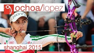 Ochoa v Lopez – Compound Women's Gold Final | Shanghai 2015