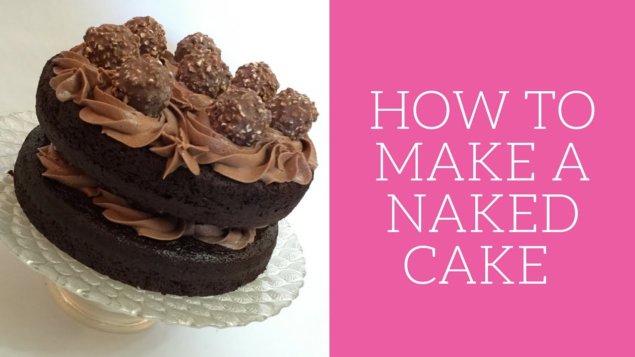 How to make a naked cake - YouTube