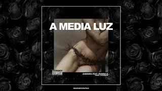 DAWAIRA - A MEDIA LUZ  feat. INANNA K.