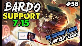 BARDO SUPPORT S7 | EL ANTI CARRY TOP | Runas Maestrias y Build | Parche 7.15 |Gameplay Español #58