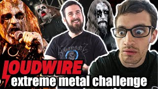 Reacting to Graham's LOUDWIRE EXTREME METAL CHALLENGE!!!